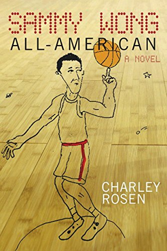 Sammy Wong, All-American: Rosen, Charley
