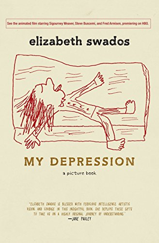 9781609805494: My Depression: A Picture Book