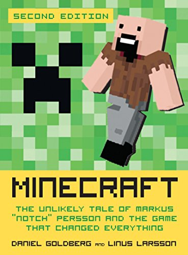 "9781609805753: Minecraft: The Unlikely Tale of Markus ""Notch"" Persson and the Game That Changed Everything"