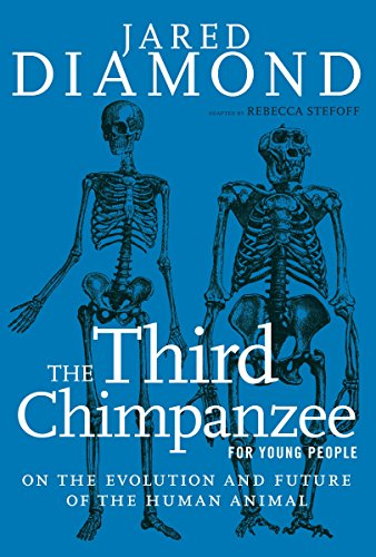 9781609806118: The Third Chimpanzee for Young People: On the Evolution and Future of the Human Animal (For Young People Series)