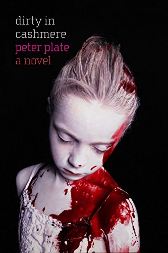 Dirty in Cashmere: Plate, Peter