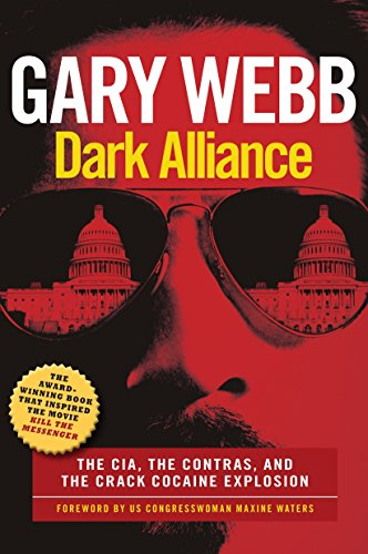 9781609806217: Dark Alliance: Movie Tie-In Edition: The CIA, the Contras, and the Cocaine Explosion