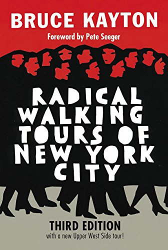 9781609806897: Radical Walking Tours of New York City, Third Edition