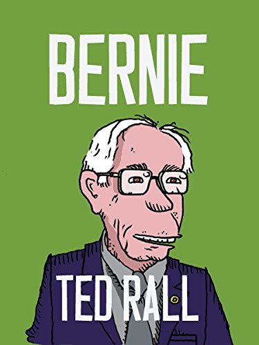 Bernie (Graphic Non Fiction): Ted Rall