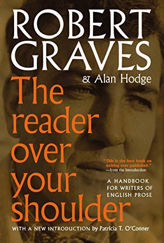 9781609807337: The Reader Over Your Shoulder: A Handbook for Writers of English Prose