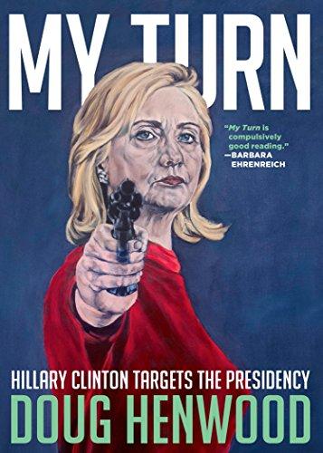 9781609807566: My Turn: Hillary Clinton Targets the Presidency