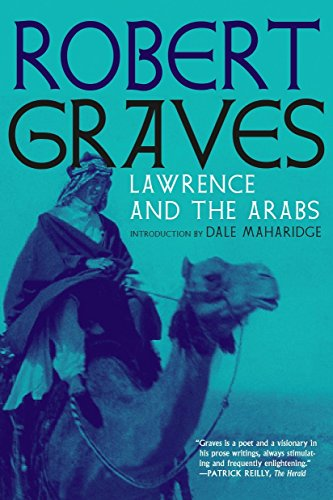9781609808204: Lawrence and the Arabs: An Intimate Biography