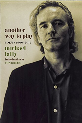 9781609808303: Another Way to Play: Poems 1960-2017