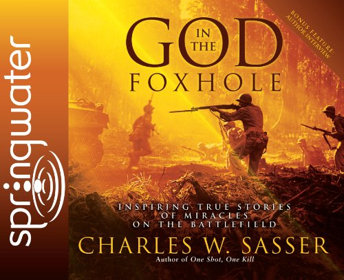 9781609810160: God in the Foxhole (Library Edition): Inspiring True Stories of Miracles on the Battlefield