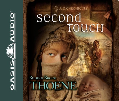 Second Touch (Library Edition) (A.D. Chronicles): Thoene, Bodie, Thoene, Brock
