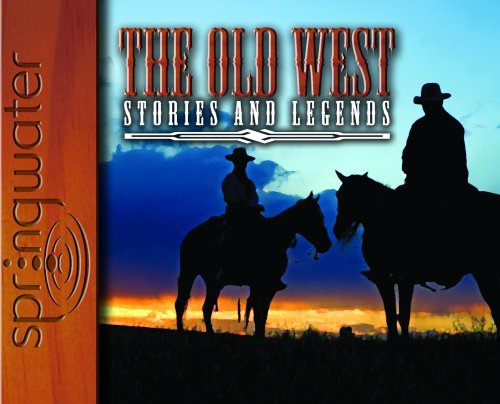 The Old West: Stories and Legends (Library Edition): Readio Theatre