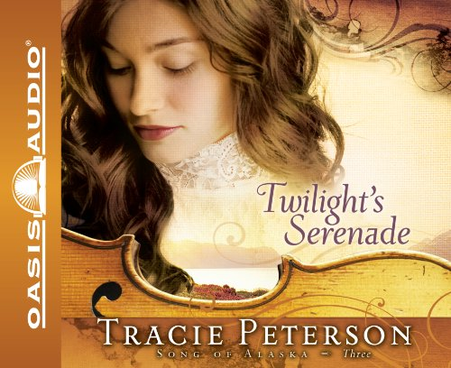 Twilight's Serenade (Library Edition) (Song of Alaska) (1609811712) by Peterson, Tracie