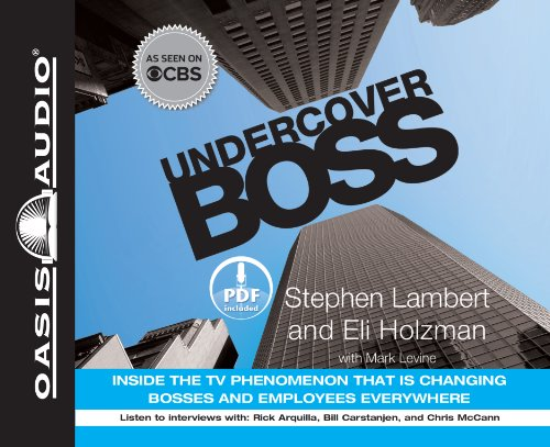 Undercover Boss (Library Edition): Inside the TV Phenomenon that is Changing Bosses and Employees Everywhere (160981231X) by Lambert, Stephen; Holzman, Eli