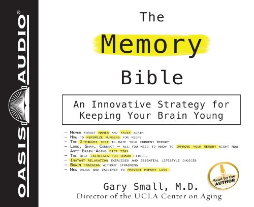 The Memory Bible (Library Edition): An Innovative Strategy For Keeping Your Brain Young: Small, Dr....
