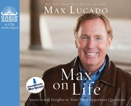 Max On Life (Library Edition): Answers and Insights to Your Most Important Questions (9781609812997) by Max Lucado