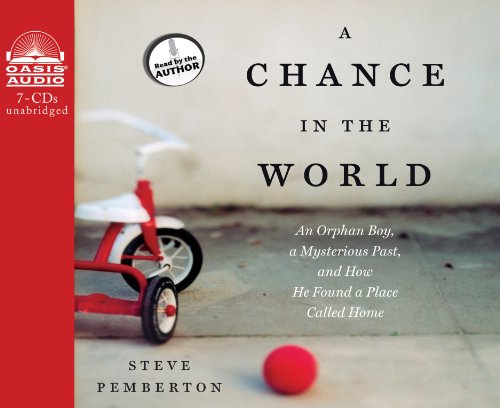 9781609814175: A Chance in the World (Library Edition): An Orphan Boy, a Mysterious Past, and How He Found a Place Called Home