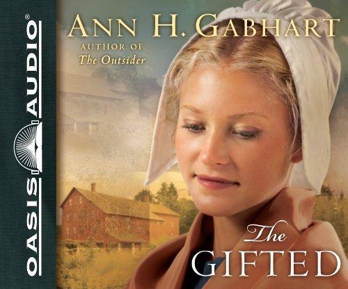 The Gifted (Library Edition): A Novel: Gabhart, Ann H.