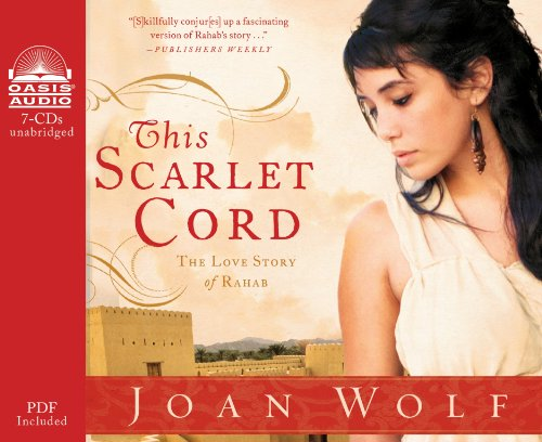 This Scarlet Cord (Library Edition): The Love Story of Rahab (1609814789) by Joan Wolf