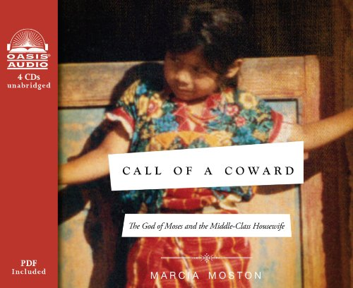9781609814847: Call of A Coward (Library Edition): The God of Moses and the Middle-Class Housewife