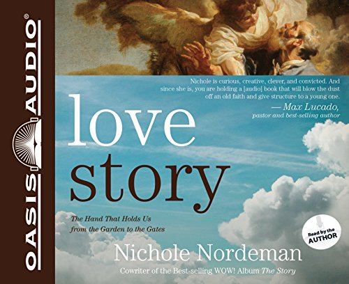 9781609815042: Love Story (Library Edition): The Hand That Holds Us from the Garden to the Gates