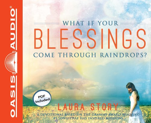 9781609815097: What If Your Blessings Come Through Raindrops? (Library Edition): A 30 Day Devotional