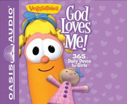 9781609815943: VeggieTales: God Loves Me! 365 Daily Devos for Girls