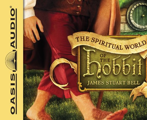 The Spiritual World of the Hobbit (Library Edition) (1609816102) by James Stuart Bell