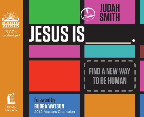9781609816742: Jesus Is (Library Edition): Find a New Way to Be Human