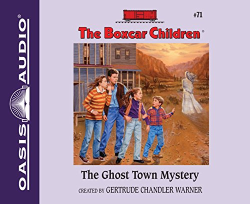 The Ghost Town Mystery (Library Edition) (Boxcar Children Mysteries): Warner, Gertrude Chandler