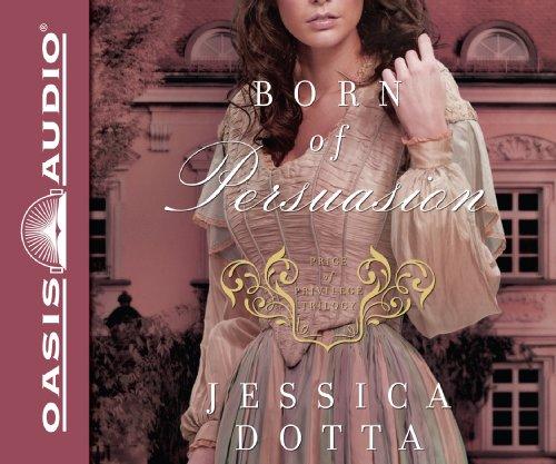 9781609818890: Born of Persuasion (Library Edition) (Price of Privilege)