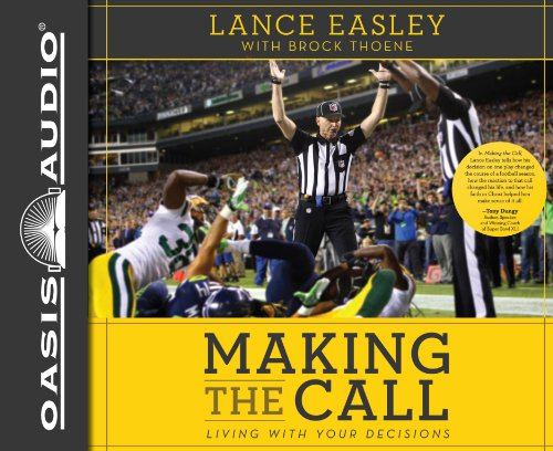 9781609818920: Making the Call (Library Edition): Living With Your Decisions