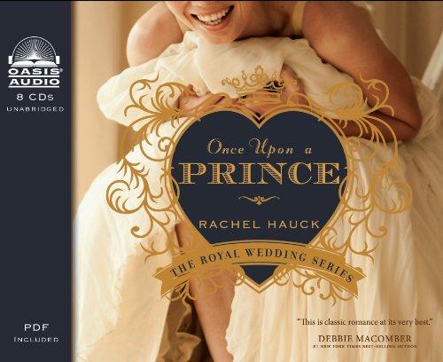 Once Upon a Prince (Library Edition) (Royal Wedding Series): Hauck, Rachel
