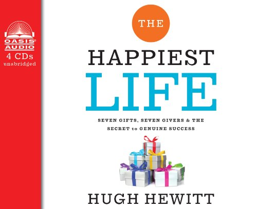 9781609819217: The Happiest Life (Library Edition): Seven Gifts, Seven Givers, and the Secret to Genuine Success