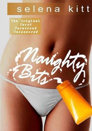 9781609827014: Naughty Bits (Original)