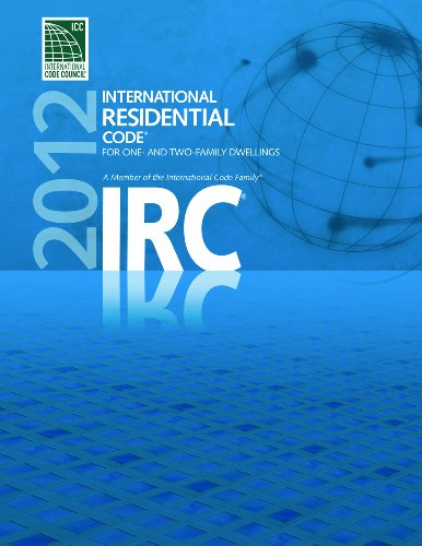 2012 International Residential Code for One- and: International Code Council