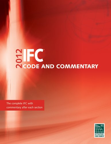 2012 International Fire Code Commentary (International Code Council Series): International Code ...