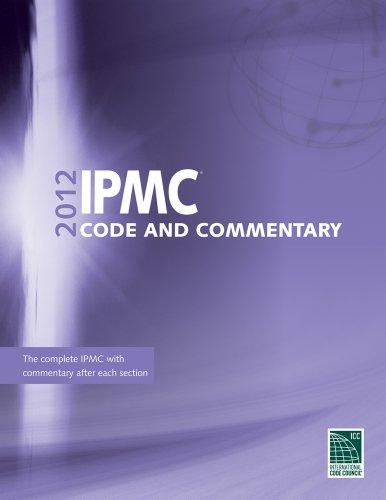 9781609830687: 2012 International Property Maintenance Code Commentary (International Code Council Series)