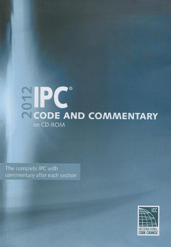9781609830816: 2012 International Plumbing Code Commentary CD-ROM (International Code Council Series)
