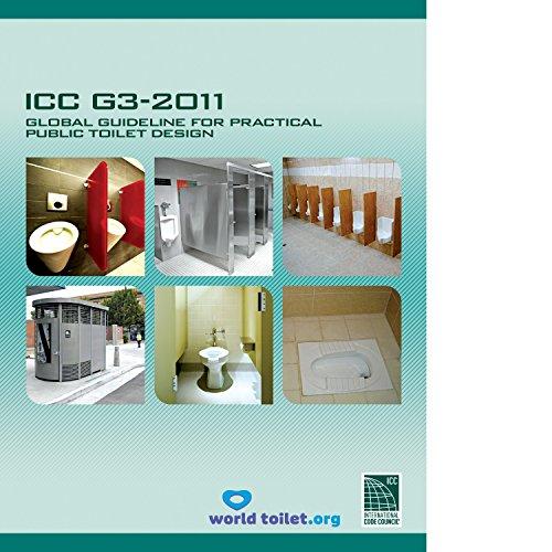 9781609831769: ICC G3-2011 Global Guideline for Practical Public Toilet Design
