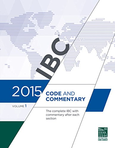 2015 International Building Code Commentary, Volume 1: International Code Council