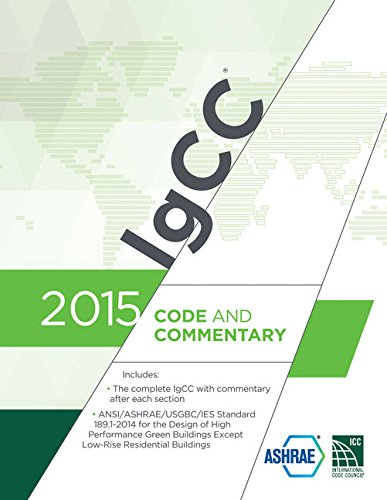 2015 International Green Construction Code (IgCC) Commentary (International Code Council Series): ...