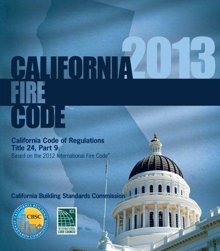 9781609834609: 2013 California Fire Code, Title 24 Part 9