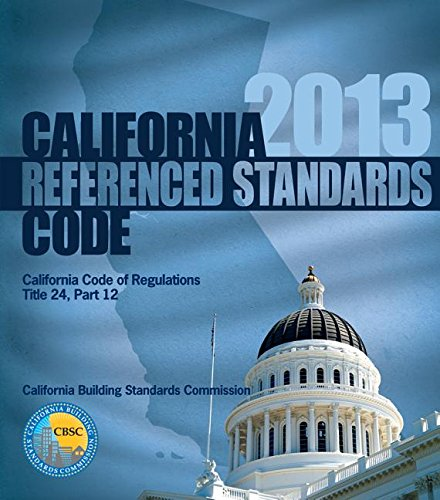 9781609834616: 2013 California Referenced Standards Code, Title 24 Part 12