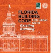 2014 Florida Building Code - Existing Building, 5th edition: ICC
