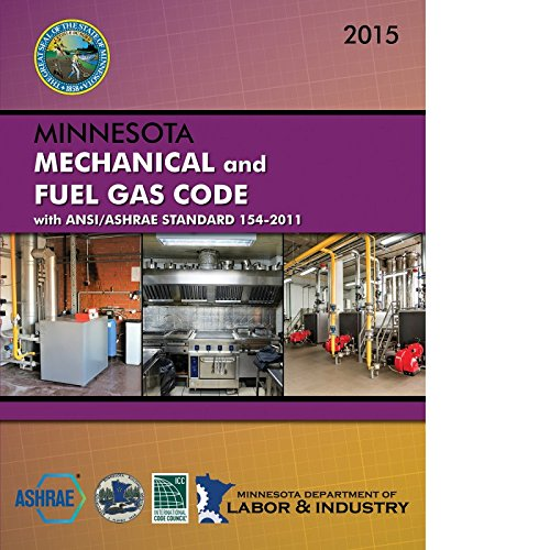 9781609835811: 2015 Minnesota Mechanical and Fuel Gas Code with ANSI/ASHRAE Standard 154-2011