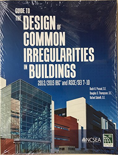 9781609836078: Guide to the Design of Common Irregularities in Buildings: 2012/2015 IBC and ASCE/SEI 7-10