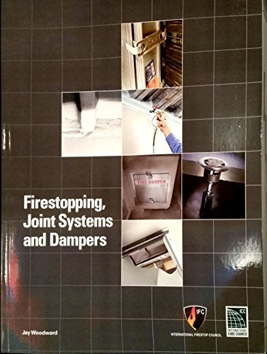 9781609836085: Firestopping, Joint Systems and Dampers