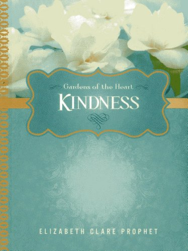 9781609881566: Kindness (Gardens of the Heart)