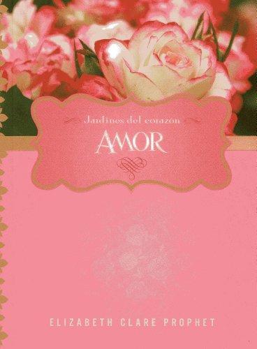 9781609881603: Amor - Jardines del corazon (Spanish Edition)