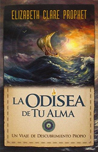 9781609881924: La Odisea de tu Alma (Spanish Edition)